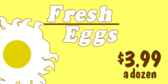 Fresh Eggs Here