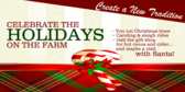 Holidays at the Farm, Start a New Tradition