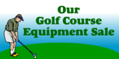 Golf Equipment Sale
