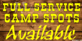 Full Service Camp Spots Available