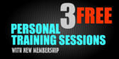 3 Free Personal Training Session