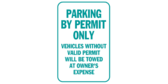 Parking By Valid Permit Only