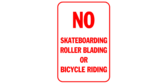 No Skateboards, Rollerblades, or Bicycle Riding