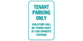 Tenant Parking Only, Violators Towed