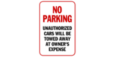 No Parking, Unauthorized Cars will be Towed