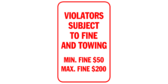 Violators Subject to Fine and Towing