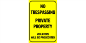 No Trespassing, Private Property, Prosecuted