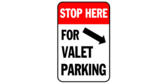 Stop Here for Valet Parking Right