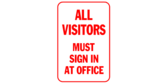 All Visitors Must Sign In at Office in Red