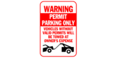 Warning, Permit Parking Only, Vehicles