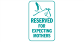 Reserved for Expecting Mothers