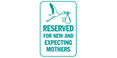 Reserved New and Expecting Mothers