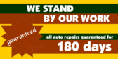 Auto Repair We Stand by Our Work