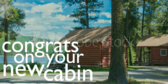 Congratulations On Your New Cabin