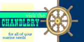 Visit the Chandlery