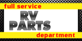 Full RV Parts Department