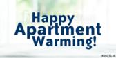Happy Apartment Warming