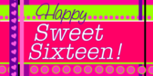 Happy Sweet Sixteen