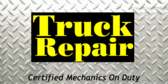 Truck Repairs with Certified Mechanic