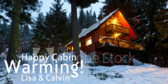 Happy Cabin Warming Lisa & Calvin