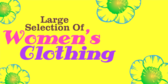 Large Selection of Women's Clothing
