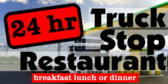 Road Side Truck-Stop Restaurant