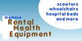 Rental Health Equipment