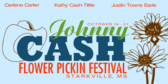 Johnny Cash Flower Pickin Festival