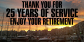 Thank You for 25 Years of Service