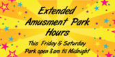 Extended Amusement Park Hours