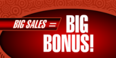 Big Sales Equals Big Bonus