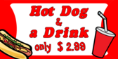 Hot Dog And Drink Combo