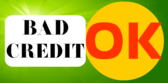 Bad Credit Is Ok