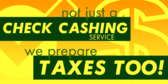 Check Cashing and Tax Prep in the Same Place