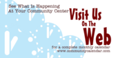 Community Center Calendar On the Web