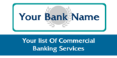 Your Bank Name Your List Of Services