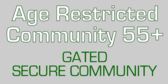 Real Estate Specialized Restricted Community