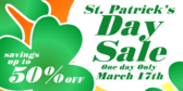 St Patrick's Day Sale One Day Only