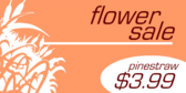 Flower Sale Featuring Pinestraw
