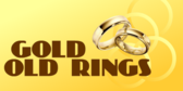 Gold and Old Rings
