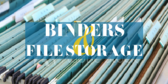 Binders and File Storage