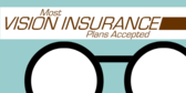 Vision Insurance Accepted