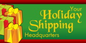 Holiday Shipping Headquaters