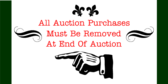 All Auction Purchases Must Be Removed At End Of Au