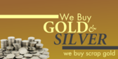 We Buy Gold Silver and Scrap