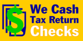 We Cash Tax Returns