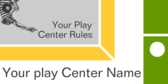 Your Play Center Rules