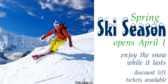 Spring Ski Season Package