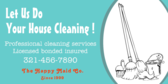 Let Us Do Your House Cleaning