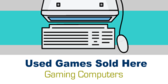 Used Games Sold Here